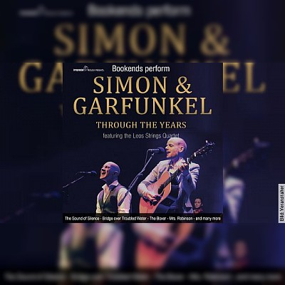 Bookends perform SIMON & GARFUNKEL - Through the years in concert