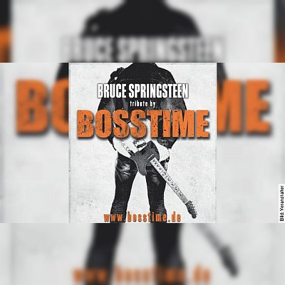 BOSSTIME - A tribute to Bruce Springsteen