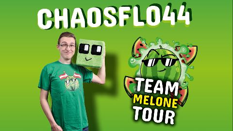 Chaosflo44 - Team Melone Tour 2019