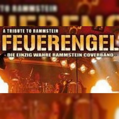 FEUERENGEL - A Tribute to Rammstein