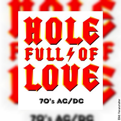 Hole Full Of Love - Dirty Deeds Done Dirt Cheap