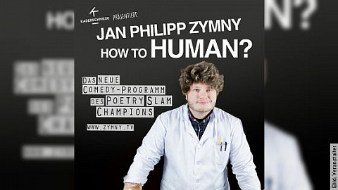 "Jan Philipp Zymny - ""How to human?"""