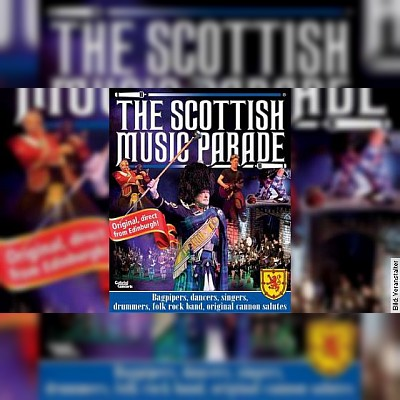 The Scottish Music Parade - direkt aus Edinburgh