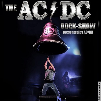 The AC/DC Rock-Show - presented by AC/DX