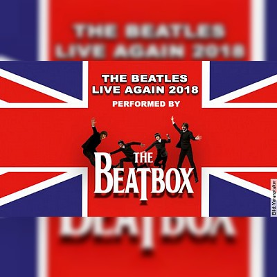 THE BEATLES LIVE AGAIN - THE BEATLES LIVE AGAIN - performed by The Beatbox