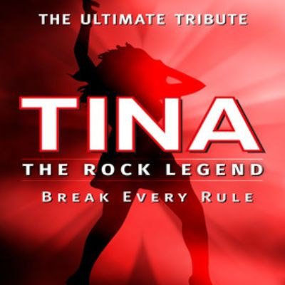 TINA - The Rock Legend - The Ultimate Tribute